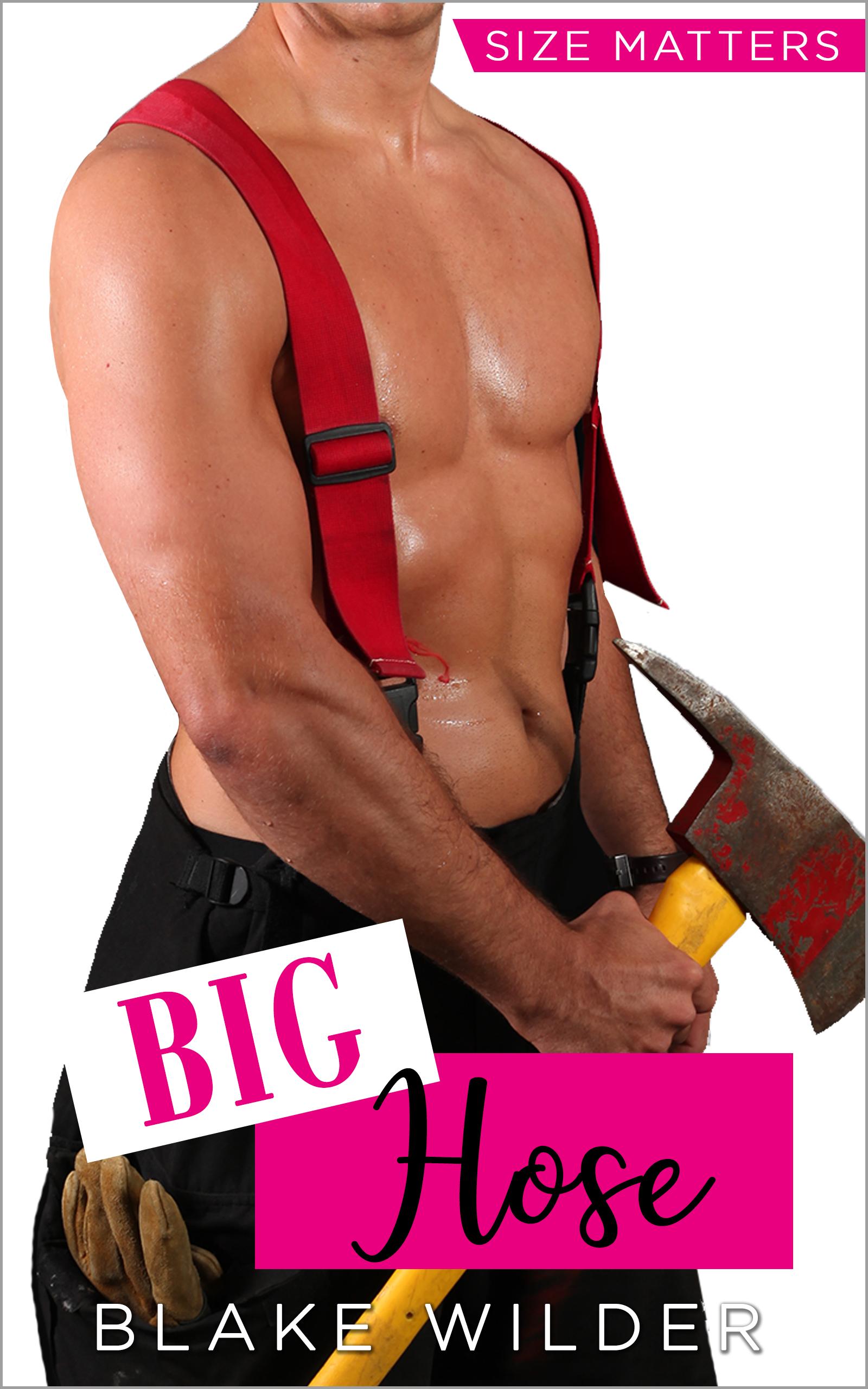Big Hose (Size Matters #2)
