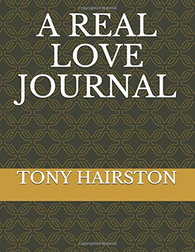A REAL LOVE JOURNAL