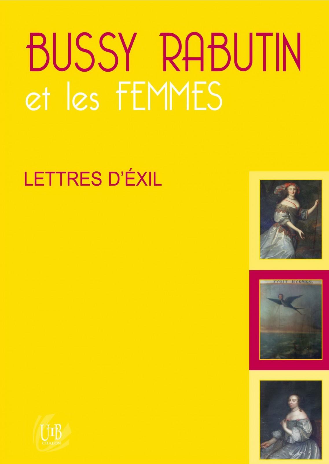 Bussy-Rabutin et les femmes ; Lettres d'exil