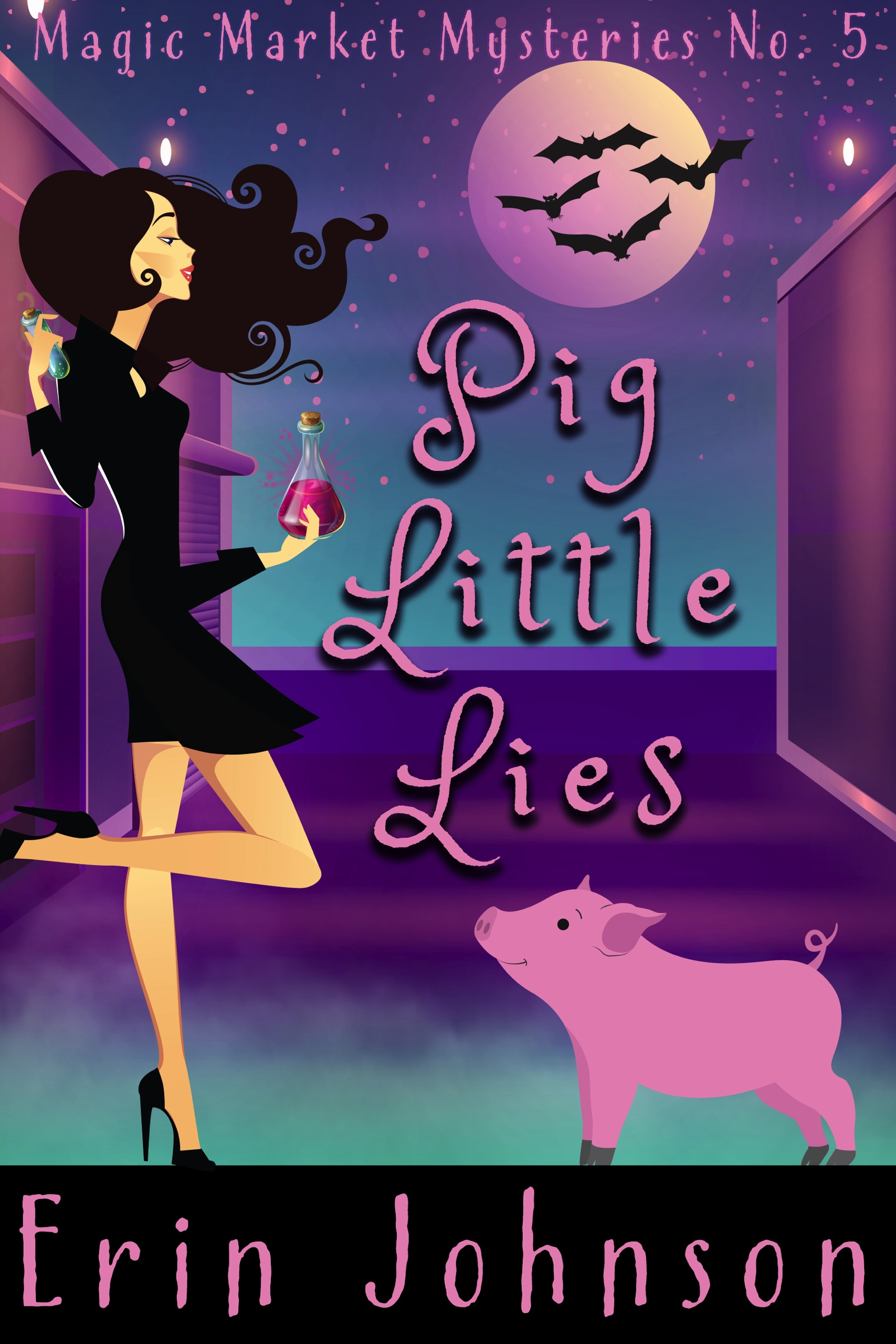 Pig Little Lies (Magic Market Mysteries #5)