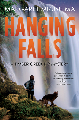 Hanging Falls (Timber Creek K-9 Mystery #6)
