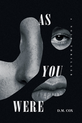 As You Were: A Noir Thriller