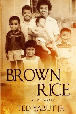 Brown Rice: A memoir