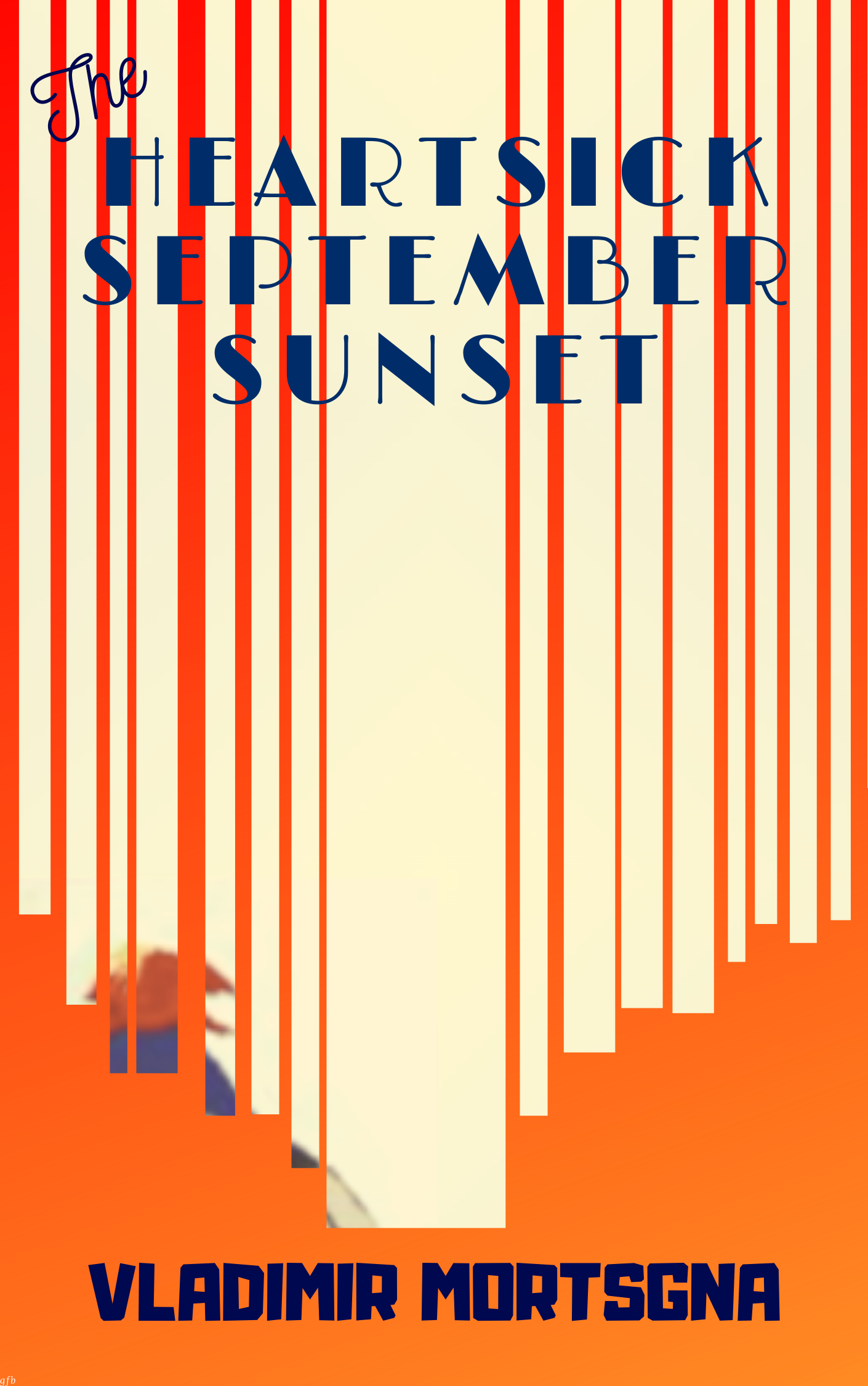 The Heartsick September Sunset