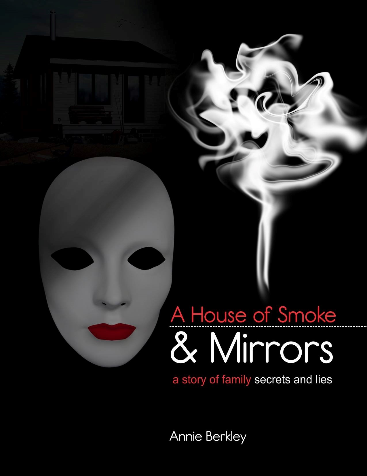 A House of Smoke and Mirrors