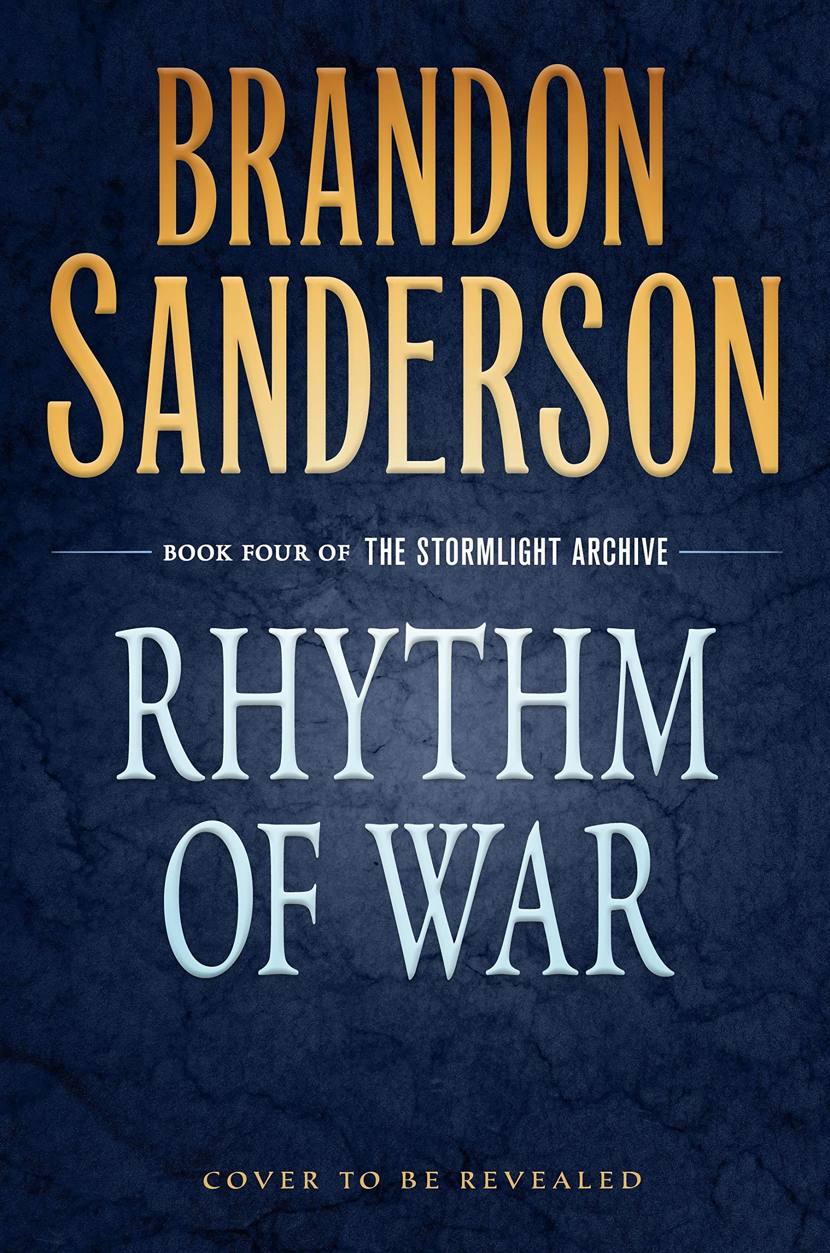 Rhythm of War (The Stormlight Archive, #4)