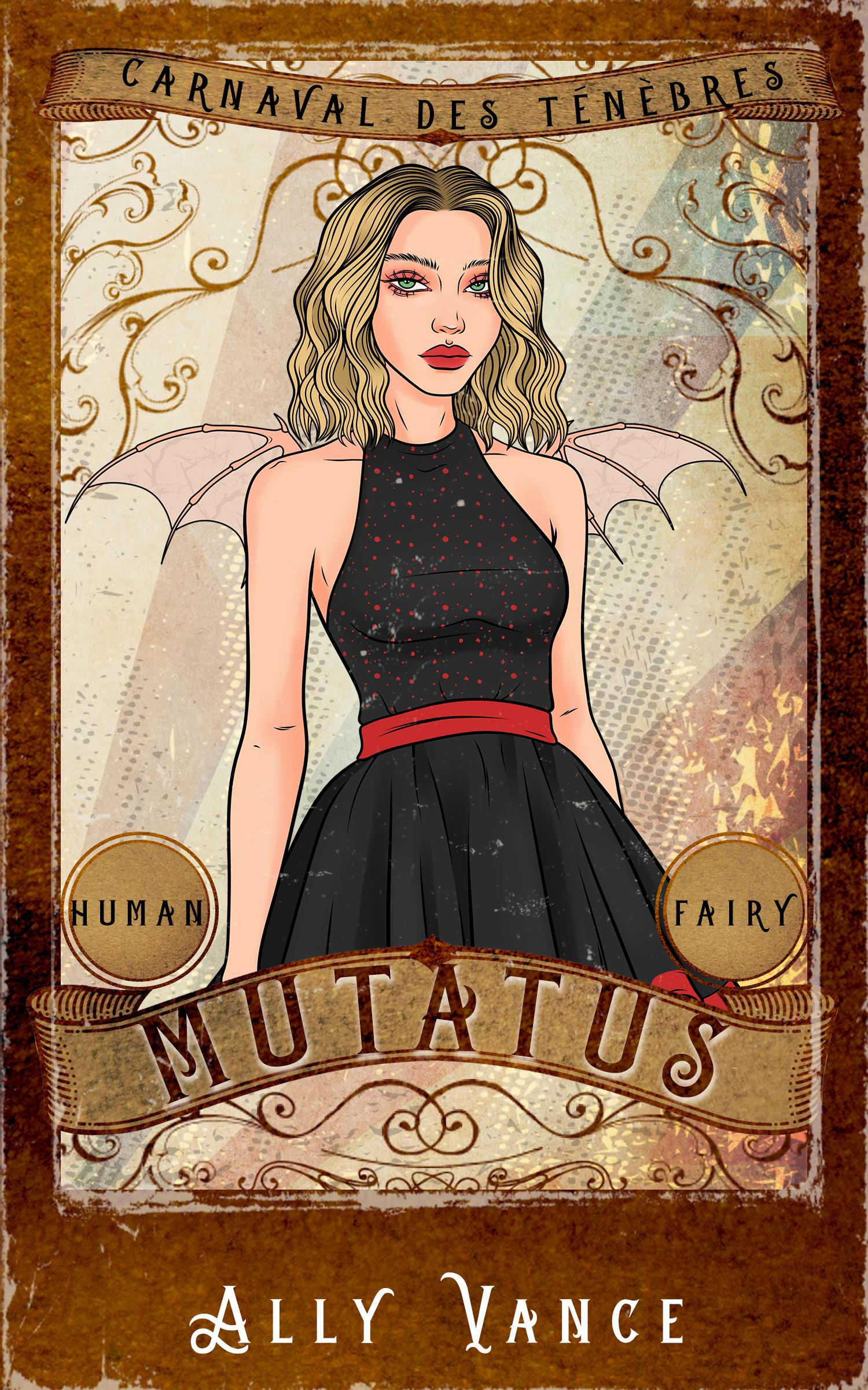 Mutatus (Carnaval des Ténèbres, #3)