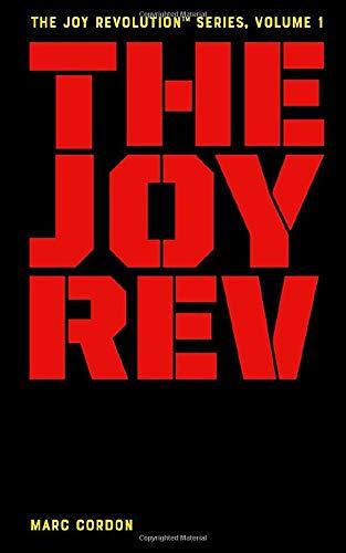 THE JOY REVOLUTION™ SERIES, VOLUME 1: A Revolution of Joy