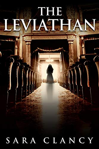 The Leviathan: Scary Supernatural Horror with Monsters (The Bell Witch Series Book 5)