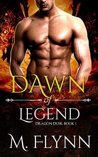 Dawn of Legend (Dragon Dusk #1)