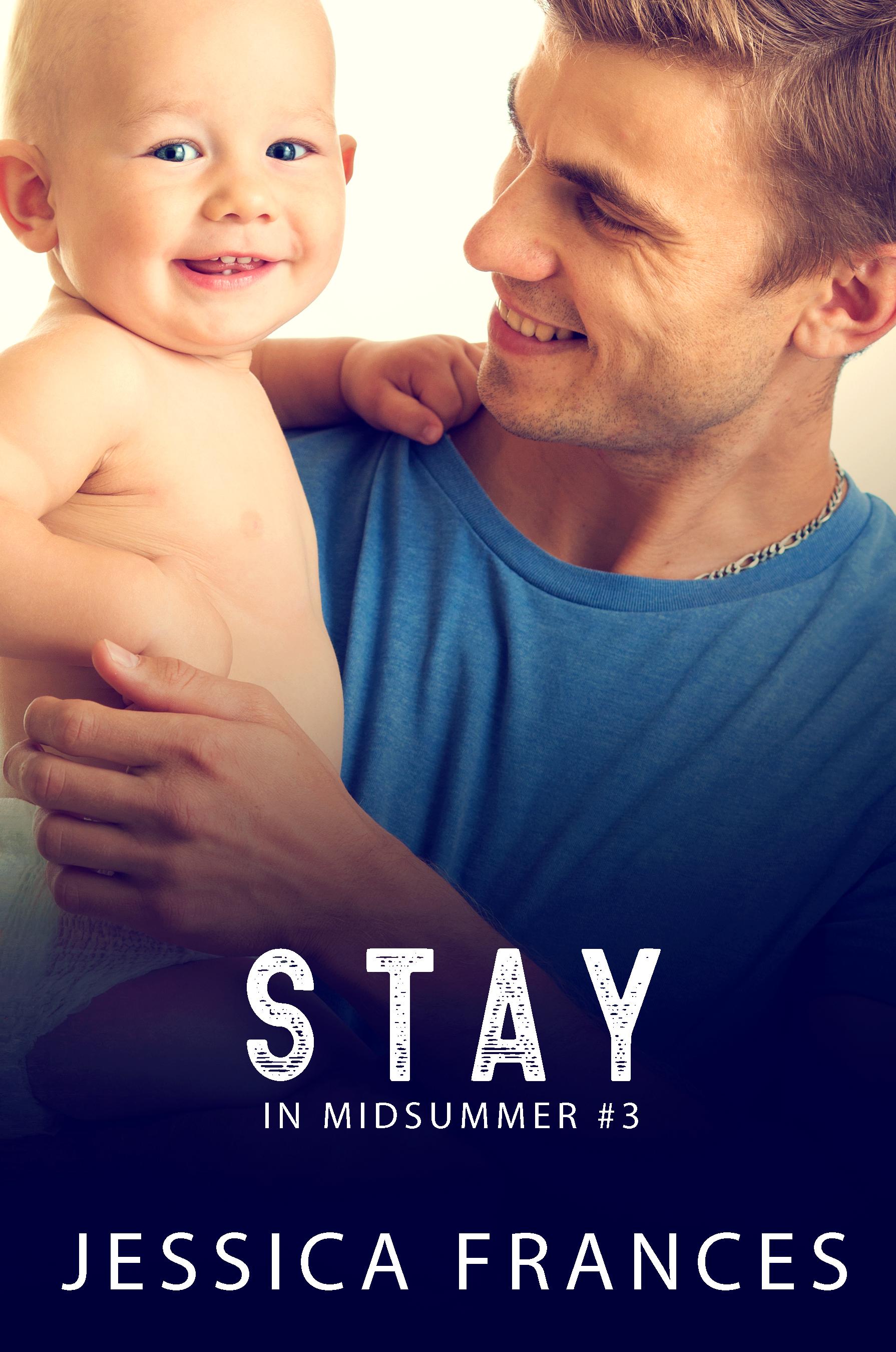 Stay (In Midsummer, #3)