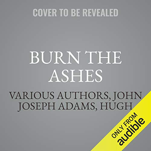 Burn the Ashes (Dystopia Triptych, #2)