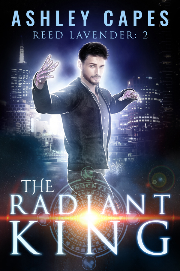 The Radiant King: An Urban Fantasy (Reed Lavender Book 2)