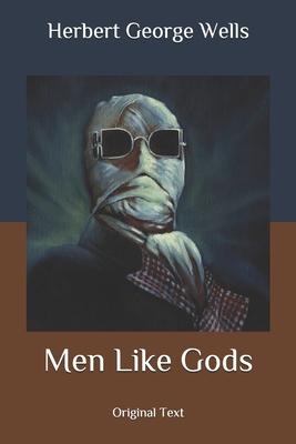 Men Like Gods: Original Text