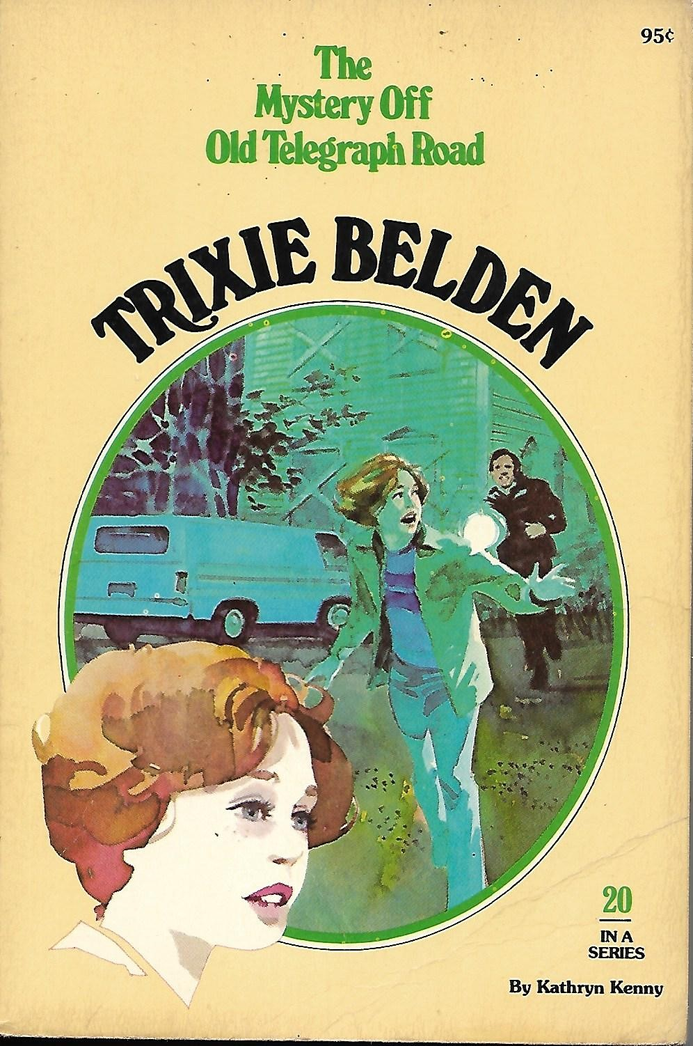 Trixie Belden and the Mystery Off Old Telegraph Road (Trixie Belden, #20)