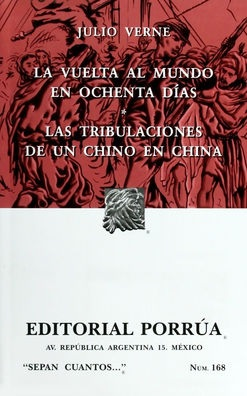 La Vuelta al Mundo en 80 Días / Las tribulaciones de un Chino en China