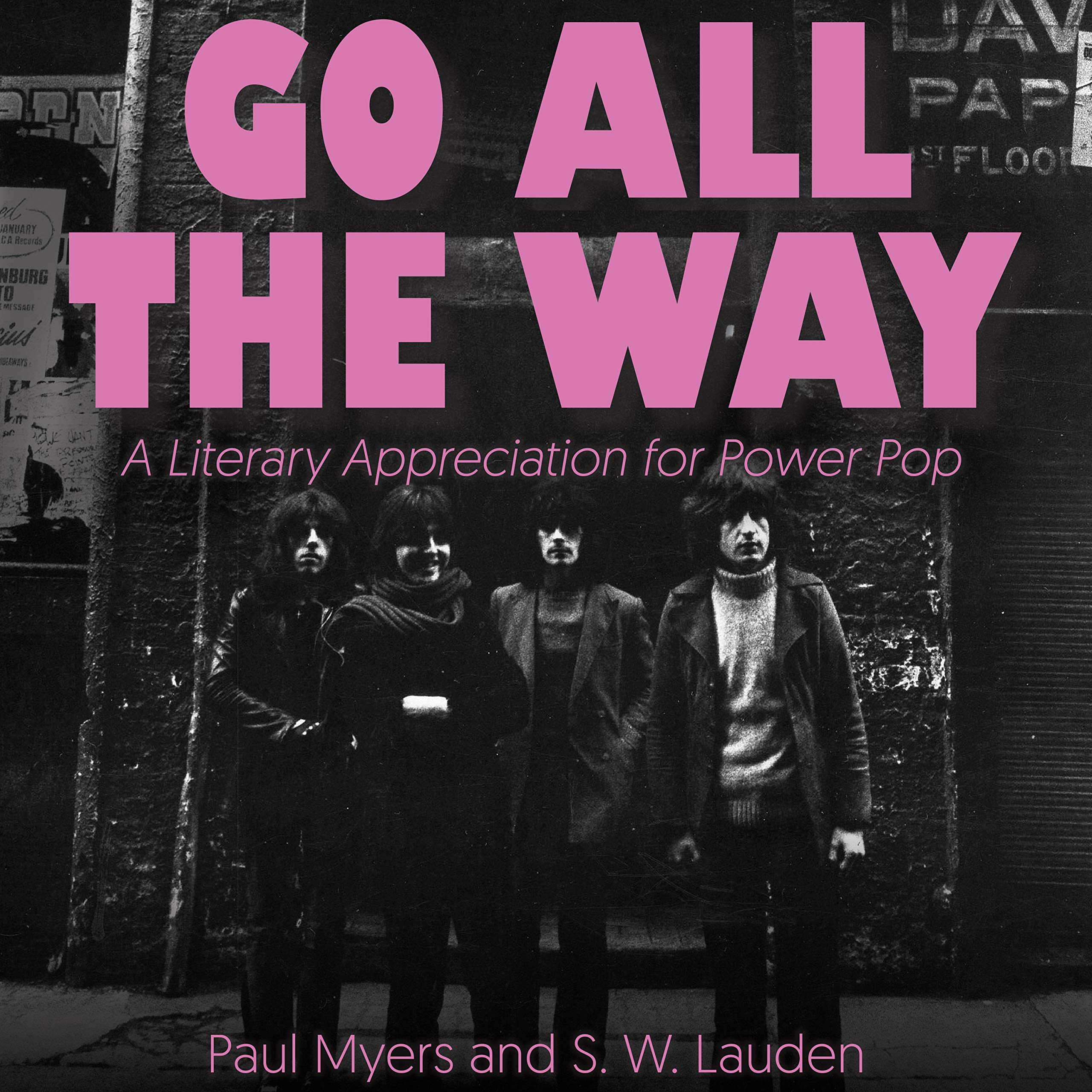 Go All The Way: A Literary Appreciation for Power Pop