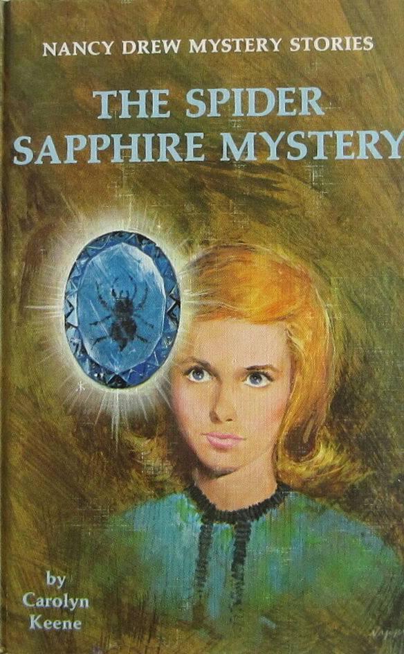 The Spider Sapphire Mystery (Nancy Drew Mystery Stories, #45)