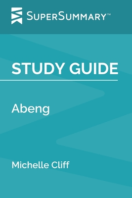 Study Guide: Abeng by Michelle Cliff