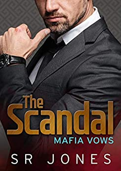 The Scandal (Mafia Vows, #5)