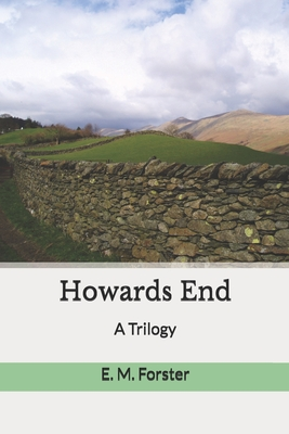 Howards End: A Trilogy