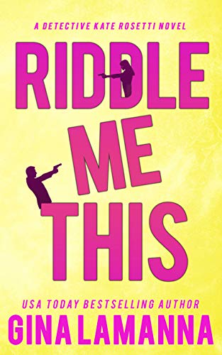 Riddle Me This (Detective Kate Rosetti Mystery, #2)