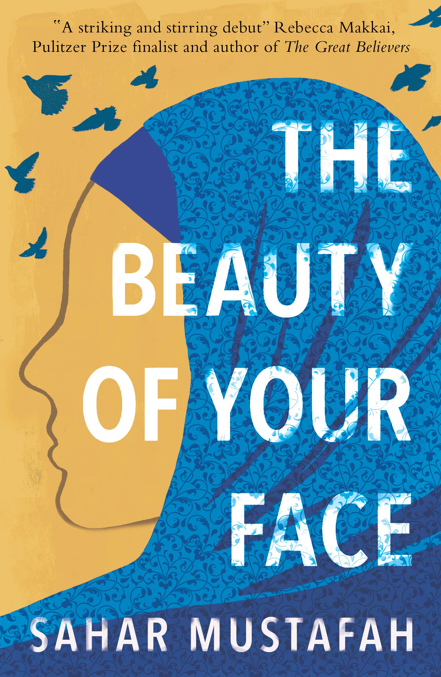 The Beauty of Your Face: One Woman's Life in a Nation at Odds with Its Ideals