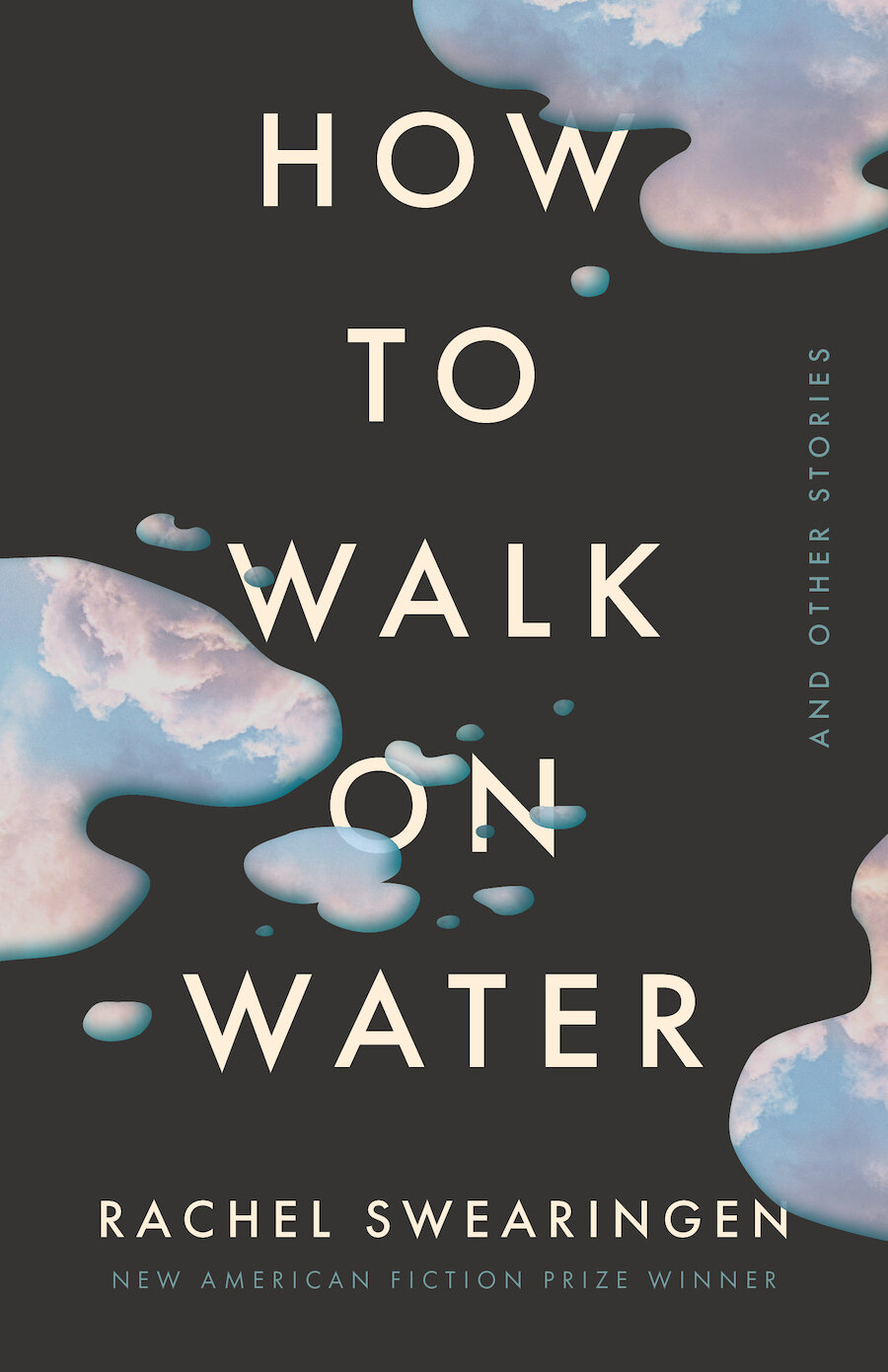 How to Walk on Water and Other Stories