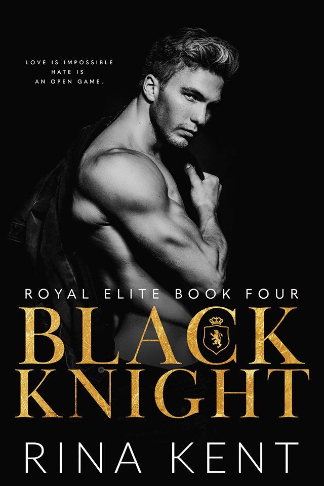 Black Knight (Royal Elite, #4)