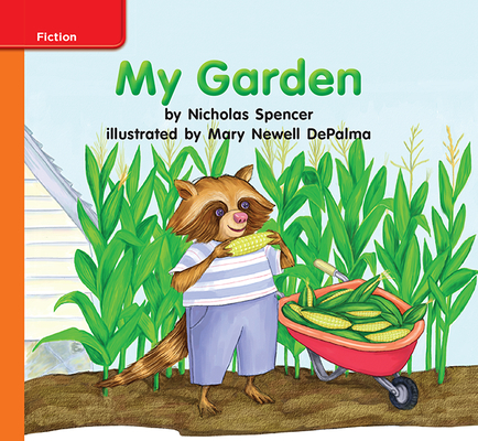 Reading Wonders Leveled Reader My Garden: Approaching Unit 5 Week 1 Grade K
