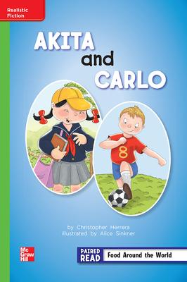 Reading Wonders Leveled Reader Akita and Carlo: Beyond Unit 4 Week 3 Grade 2