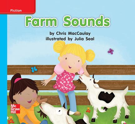 Reading Wonders Leveled Reader Farm Sounds: On-Level Unit 3 Week 2 Grade K