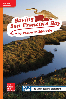 Reading Wonders Leveled Reader Saving San Francisco Bay: Approaching Unit 2 Week 3 Grade 4