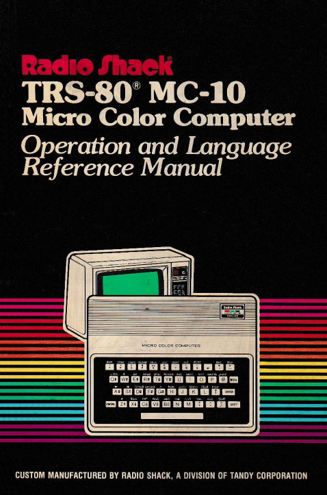 TRS-80 MC-10 Micro Color Computer Operation and Language Reference Manual