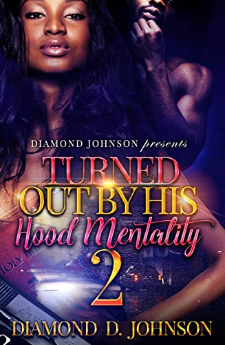 Turned Out By His Hood Mentality (Turned Out By His Hood Mentality #2)