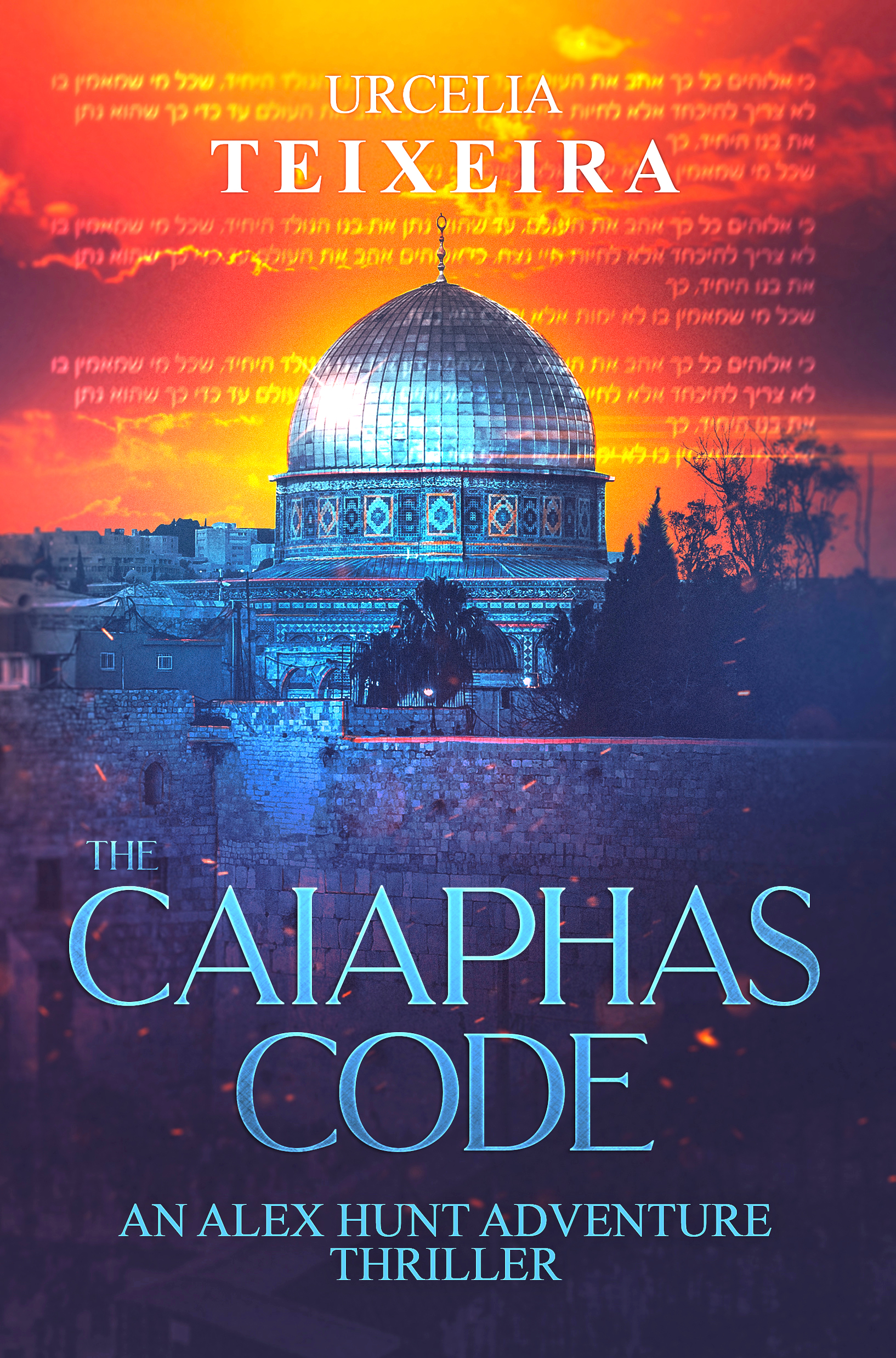 The Caiaphas Code (Alex Hunt Adventure Thriller, #6)