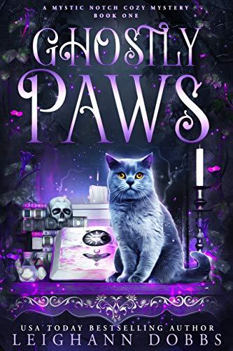 Ghostly Paws (Mystic Notch Cozy Mystery, #1)