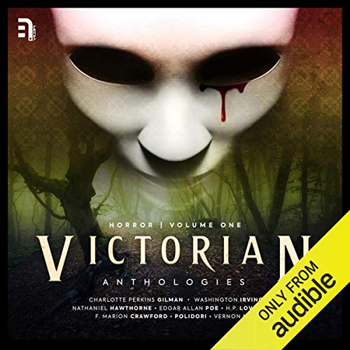 Victorian Anthologies: A Collection of Classic Tales of Dread (Horror, #1)