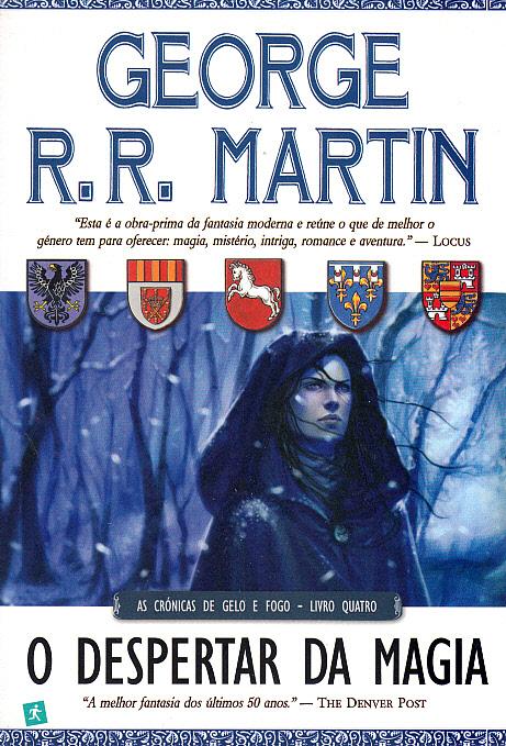 O Despertar da Magia (As Crónicas de Gelo e Fogo #4)