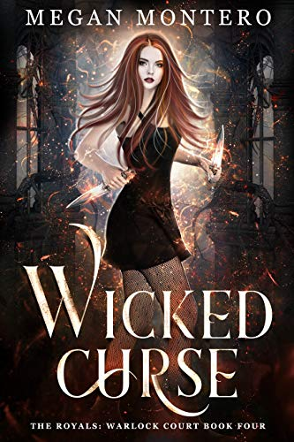 Wicked Curse (The Royals: Warlock Court, #4)