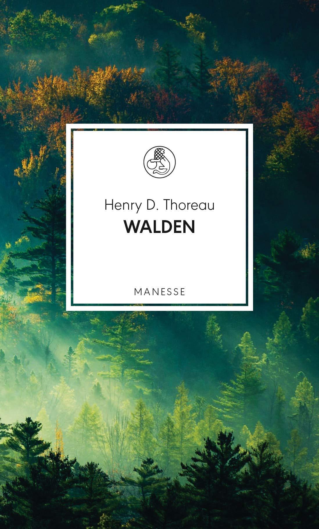 Walden: oder Vom Leben im Wald (Manesse Bibliothek 19)