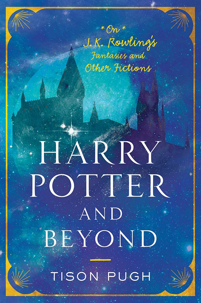 Harry Potter and Beyond: On J. K. Rowling's Fantasies and Other Fictions (Non Series)