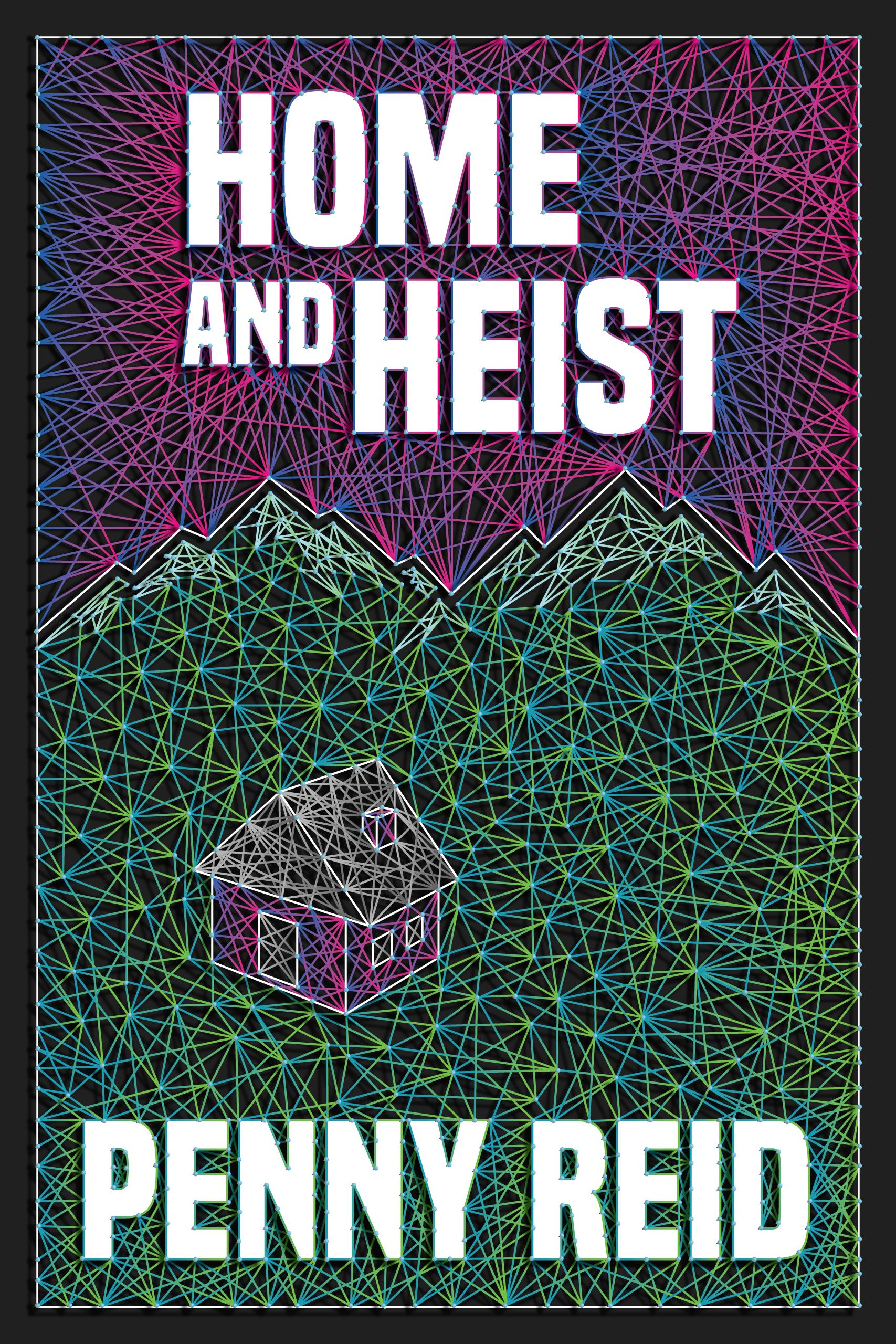 Home and Heist (Solving for Pie: Cletus and Jenn Mysteries Series, #3)