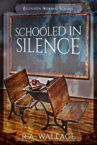 Schooled in Silence (A Glennon Normal School Historical Mystery Book 5)