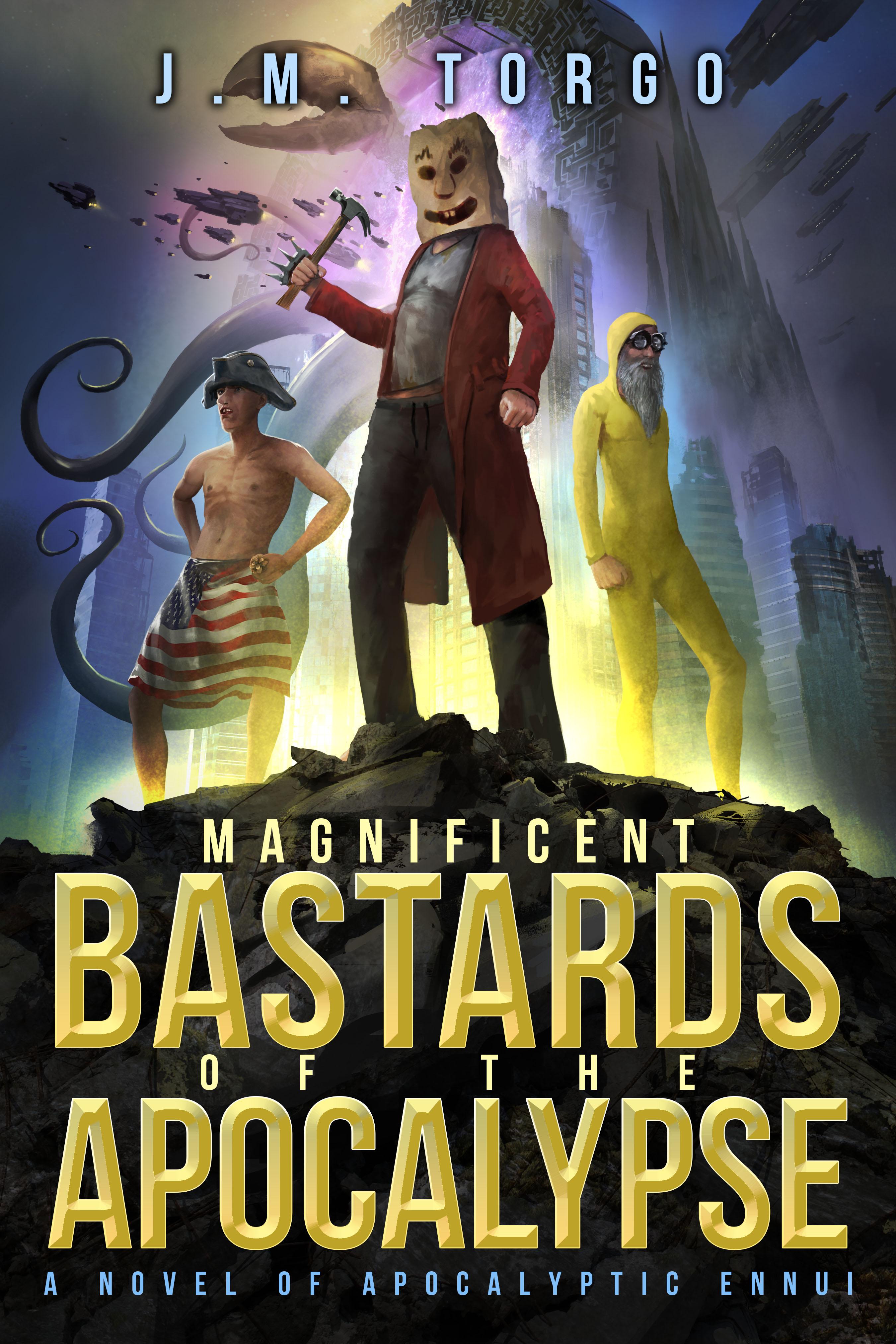 Magnificent Bastards of the Apocalypse