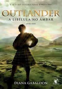 A libélula no âmbar (Outlander, #2)