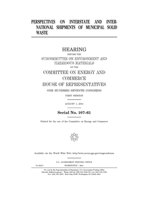 Perspectives on interstate and international shipments of municipal solid waste