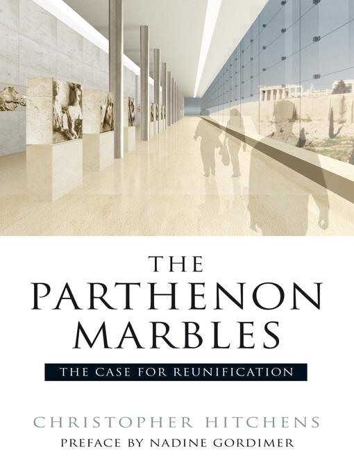 The Parthenon Marbles: The Case for Reunification