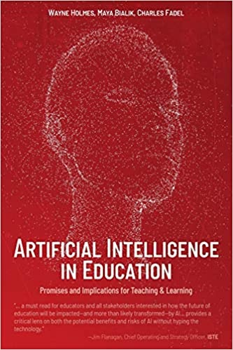 Artificial Intelligence in Education: Promises and Implications for Teaching and Learning