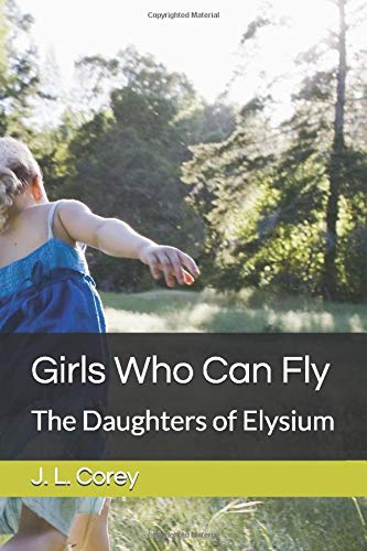 Girls Who Can Fly: The Daughters of Elysium